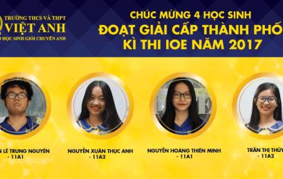4 Học Sinh Đoạt Giải IOE Cấp Thành Phố Năm 2017