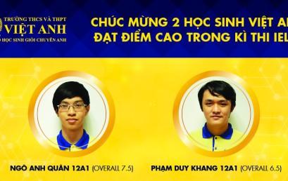 """CẬP NHẬT DANH SÁCH """"CAO THỦ"""" IELTS TRƯỜNG VIỆT ANH – 19/1/2019"""